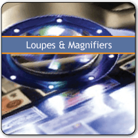 Loupes and Magnifiers