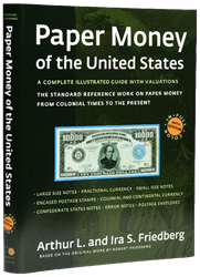 Paper Money of the United States, 20th Edition Paper Money of the United States, 20th Edition, Paperback