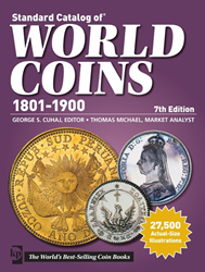 Standard Catalog of World Coins 1801-1900, 7th Edition Standard Catalog of World Coins 1801-1900, 7th Edition, V6709