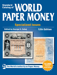 Standard Catalog of World Paper Money Specialized Issues 12th Edition Standard Catalog of World Paper Money, Specialized Issues ,12th Edition, U8547