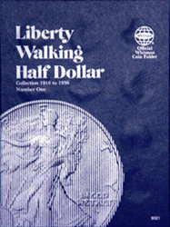 Whitman Liberty Walking Half Dollar #1 Coin Folder 6x7.75 Whitman Liberty Walking Half Dollar #1 Coin Folder, Whitman, 9021