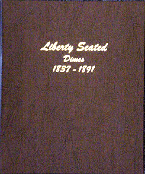 "Liberty Seated Dimes Dansco Coin Album  7/8"" Liberty Seated Dimes Dansco Coin Album , Dansco, 6122"