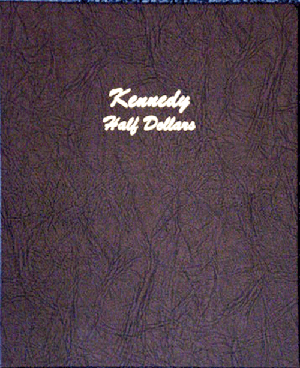 Kennedy Half Dollars - Dansco Coin Album Kennedy Half Dollars Dansco Coin Album, Dansco coin album, 7166