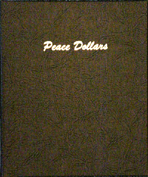 Peace Dollars - Dansco Coin Album 7175 Peace Dollars Dansco Coin Album , Dansco, 7175