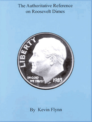 Authoritative Reference on Roosevelt Dimes, 2nd Edition  ISBN:0967965527 Authoritative Reference on Roosevelt Dimes, BGS, 9780967965529
