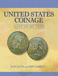 United States Coinage A Study by Type, 1st Edition  ISBN:0794817823 United States Coinage; A Study by Type, Whitman, 0794817823