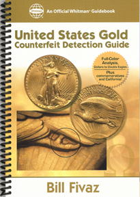 United States Gold Counterfeit Detection Guide: A Whitman Guidebook, 1st Edition  ISBN:0794820077 United States Gold Counterfeit Detection Guide: A Whitman Guidebook, Whitman, 0794820077