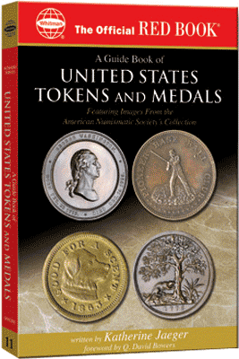 Guide Book of United States Tokens and Medals, 1st Edition  ISBN:0794820603 Guide Book of United States Tokens and Medals, Whitman, 0794820603