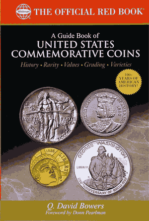 Guide Book of United States Commemorative Coins, 1st Edition  ISBN:0794822568 Guide Book of United States Commemorative Coins, Whitman, 0794822568