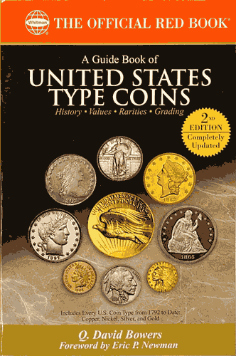 Guide Book of United States Type Coins, 2nd Edition  ISBN:0794822835 Guide Book of United States Type Coins, Whitman, 0794822835