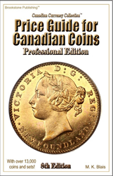 Professional Edition Price Guide For Canadian Coins- 8th Edition Professional Edition Price Guide For Canadian Coins- 8th Edition,