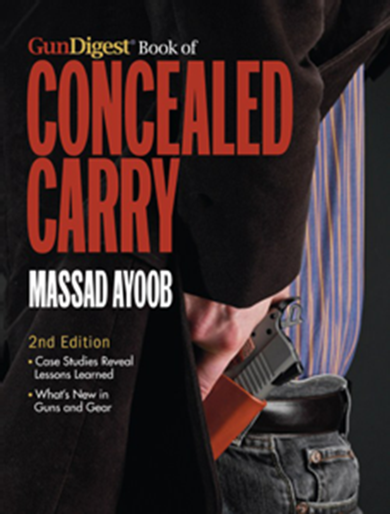 The Gun Digest Book of Concealed Carry The Gun Digest Book of Concealed Carry, V9337