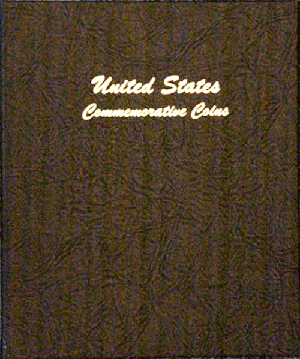 U.S. Commemorative Type 1893-1954 - Dansco Coin Album 7094 U.S. Commemorative Type 1893-1954 Dansco Coin Album , Dansco, 7094