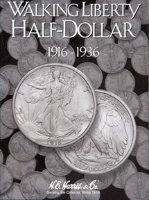 Liberty Walking Half Dollars 1916-1936 HE Harris Coin Folder 6x7.75 Liberty Walking Half Dollars 1916-1936 HE Harris Coin Folder, HE Harris & Co, 2693