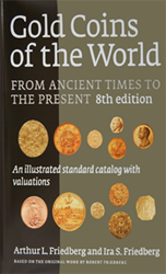 Gold Coins of the World From Ancient Times To Present