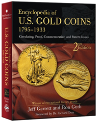 Encyclopedia of U.S. Gold Coins 1795 -1933 Encyclopedia of U.S. Gold Coins 1795 -1933, Whitman, 0794822541
