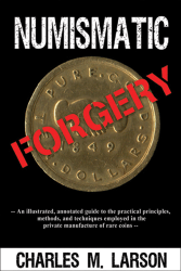 Numismatic Forgery, 1st Edition  ISBN:0974237124 Numismatic Forgery, Zyrus Press, 0974237124